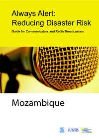 Always Alert:Reducing Disaster Risk Guide for Communicators and Radio Broadcasters