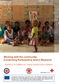 Working with the community: Conducting Participatory Action Research A handbook for facilitators in Vanuatu and the Solomon Islands