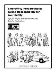 Emergency Preparedness: Taking Responsibility for Your Safety,Tips for People with Disabilities and Activity Limitations