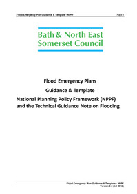 Flood Emergency Plans Guidance and Template National Planning Policy Framework (NPPF) and the Technical Guidance Note on Flooding
