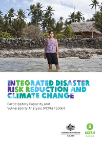 Integrated Disaster Risk Reduction and Climate Change,Participatory Capacity and Vulnerability Analysis(PVCA) toolkit
