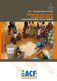 PARTICIPATORY RISK, CAPACITY & VULNERABILITY ANALYSIS, A PRACTITIONER MANUAL FOR FIELD WORKERS