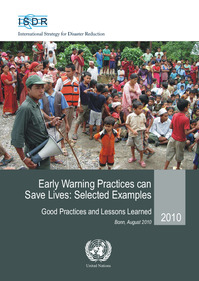 Early Warning Practices can Save Lives: Selected Examples Good Practices and Lessons Learned