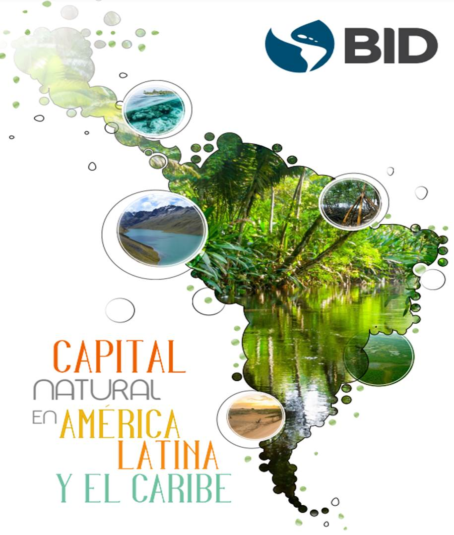 Capital natural en América Latina y el Caribe