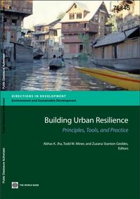 Building Urban Resilience: Principles, Tools and Practice